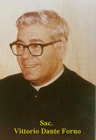 Fr. Vittorio Dante Forno - Born in Porto Alegre (Brasil) on June 2, 1916 - Deceased in Reggio Calabria (Italy) on December 15, 1975